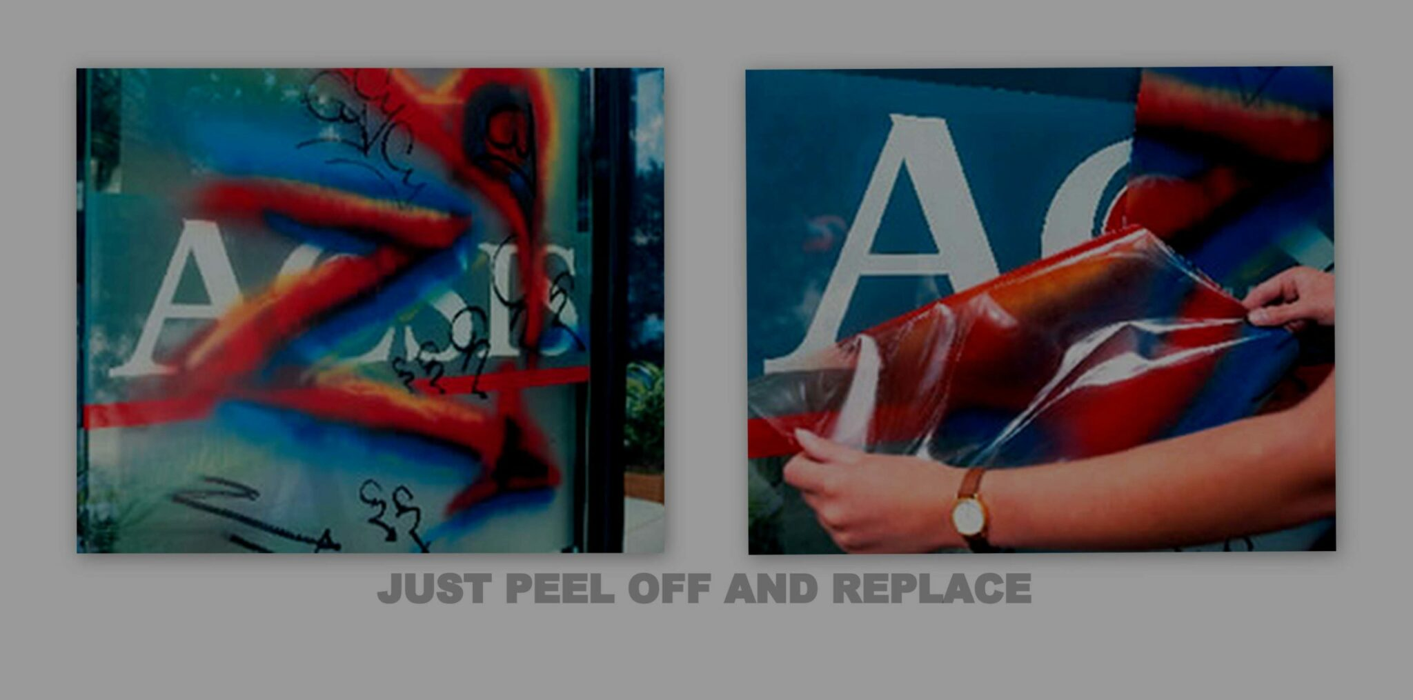 Just peel off and replace - pictures of our anti graffiti film